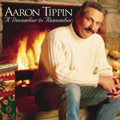 Aaron Tippin: A December To Remember
