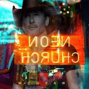 Tim McGraw: Neon Church