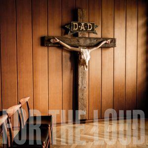 D-A-D: A Prayer For The Loud