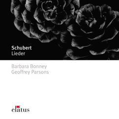 """Barbara Bonney & Geoffrey Parsons: Schubert : """"Heiss mich nicht reden"""" D877/2"""