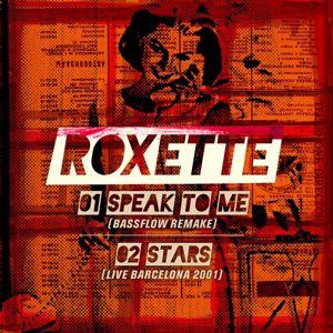 Roxette: Speak to Me