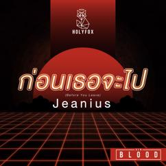 "Jeanius: Before You Leave (From ""New Blood"")"