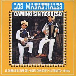 Los Manantiales: Camino Sin Regreso (Remastered)