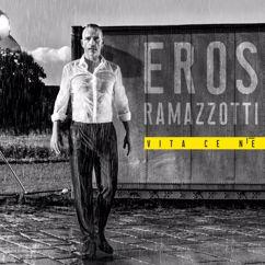 Eros Ramazzotti: Vita Ce N'è