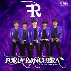 Furia Ranchera: De Chile Pal Mundo