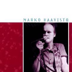 Marko Haavisto & Poutahaukat: Paha vaanii