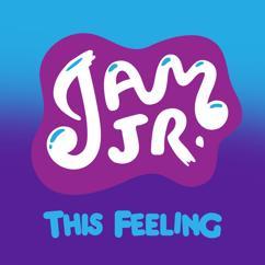 Jam Jr. feat. Jessalyn Grace: This Feeling