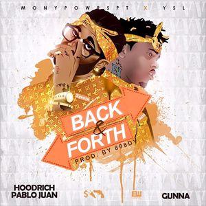 Gunna & HoodRich Pablo Juan: Back And Forth