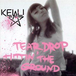 Kelli Ali: Teardrop Hittin' The Ground - EP