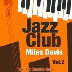 Miles Davis: Jazz Club, Vol. 2