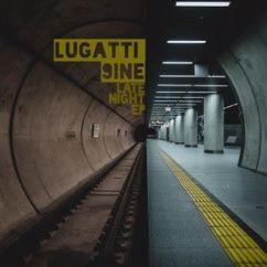 Lugatti & 9ine: Late Night
