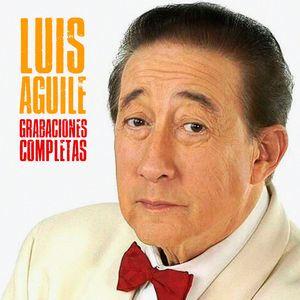 Luis Aguile: Grabaciones Completas (Remastered)