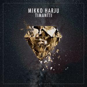 Mikko Harju: Timantti