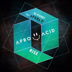 "DJ Pierre ""aka"" aPHRo P: Rise"
