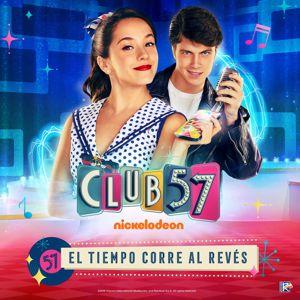 Evaluna Montaner & Club 57 Cast: El Tiempo Corre al Revés