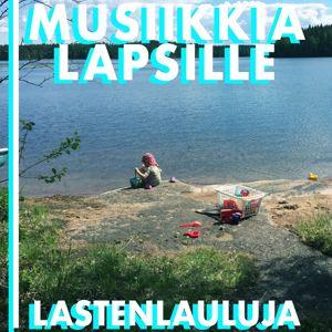 Various Artists: Musiikkia lapsille - Lastenlauluja