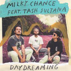 Milky Chance, Tash Sultana: Daydreaming