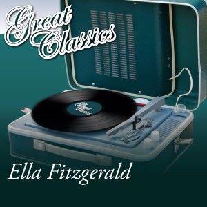 Ella Fitzgerald: Great Classics