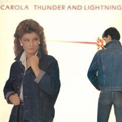 Carola: Thunder & Lightning