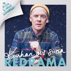 Redrama: Oothan siinä (Anna laulu lahjaksi)