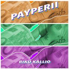 Riku Kallio: Payperii