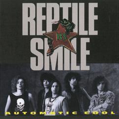 Reptile Smile: Automatic Cool