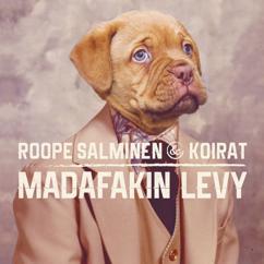 Roope Salminen & Koirat, Ida Paul: Madafakin darra (feat. Ida Paul)