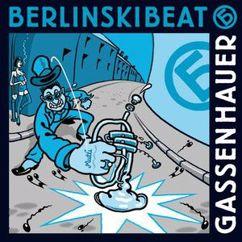 BerlinskiBeat: Gassenhauer