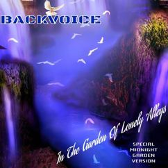 Backvoice: In the Garden of Lonely Alleys(Special Midnight Garden Version)