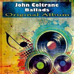 John Coltrane: Ballads