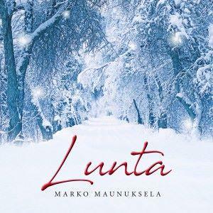 Marko Maunuksela: Lunta
