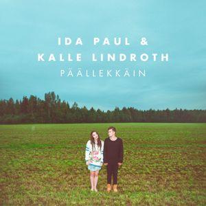 Ida Paul & Kalle Lindroth: Päällekkäin
