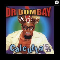 Dr Bombay: Calcutta