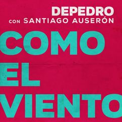 DePedro: Como el viento (feat. Santiago Auserón) (En Estudio Uno)