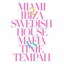 Swedish House Mafia, Tinie Tempah: Miami 2 Ibiza