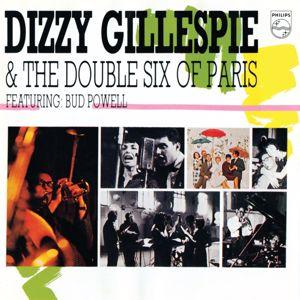 Dizzy Gillespie, The Double Six Of Paris: Dizzy Gillespie & The Double Six Of Paris