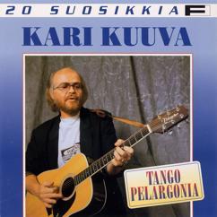 Kari Kuuva: 20 Suosikkia / Tango pelargonia