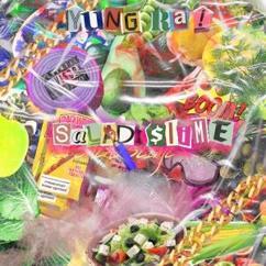 Yung Ra: Salad Slime
