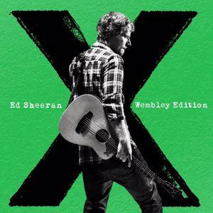 Ed Sheeran: x (Wembley Edition)