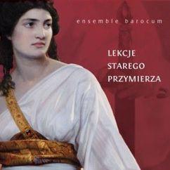 Ensemble Barocum: Lekcje Starego Przymierza