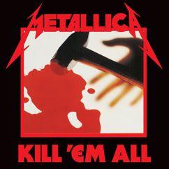 Metallica: Kill 'Em All (Remastered)
