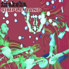 Simple Band: Inaksha