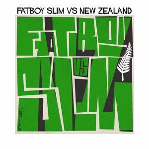 Fatboy Slim: Fatboy Slim vs. New Zealand