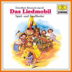 Dorothee Kreusch-Jacob: Das Liedmobil: Spiel- und Spaßlieder