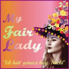 Various Artists: My Fair Lady (Dt. Originalauff