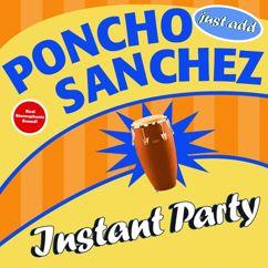 Poncho Sanchez: Listen Here / Cold Duck Time (Medley / Live)