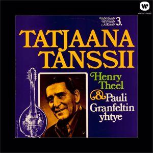 Henry Theel: Tatjaana tanssii - Vanhaan hyvään aikaan 3