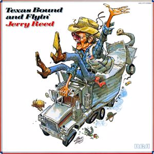 Jerry Reed: Texas Bound and Flyin'