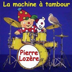Pierre Lozère: La machine à tambour