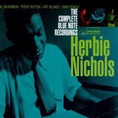 Herbie Nichols: The Complete Blue Note Recordings Of Herbie Nichols